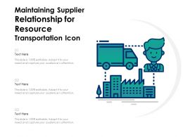 Maintaining Supplier Relationship For Resource Transportation Icon
