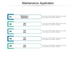Maintenance Application Ppt Powerpoint Presentation Ideas Show Cpb