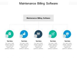 Maintenance Billing Software Ppt Powerpoint Presentation Ideas Designs Download Cpb
