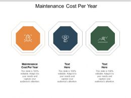 Maintenance Cost Per Year Ppt Powerpoint Presentation Model Infographic Template Cpb