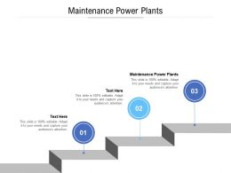 Maintenance Power Plants Ppt Powerpoint Presentation Outline Diagrams Cpb
