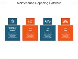 Maintenance Reporting Software Ppt Powerpoint Presentation Infographics Icon Cpb