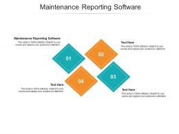 Maintenance Reporting Software Ppt Powerpoint Presentation Inspiration Smartart Cpb