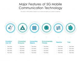 Major Features Of 5G Mobile Communication Technology