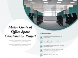 Major Goals Of Office Space Construction Project