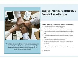 Major Points To Improve Team Excellence