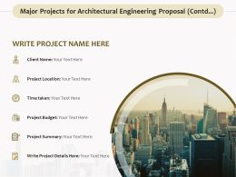 Major Projects For Architectural Engineering Proposal Contd Ppt File