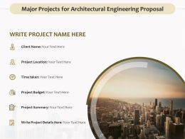 Major Projects For Architectural Engineering Proposal Ppt Graphics