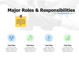 Major Roles And Responsibilities Icons Ppt Powerpoint Presentation Slides Clipart Images