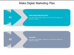 Make Digital Marketing Plan Ppt Powerpoint Presentation Icon Designs Download Cpb