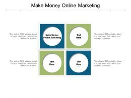 Make Money Online Marketing Ppt Powerpoint Presentation Portfolio Inspiration Cpb