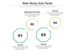 Make Money Solar Panels Ppt Powerpoint Presentation Layouts Show Cpb