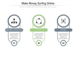 Make Money Surfing Online Ppt Powerpoint Presentation Icon Gallery Cpb