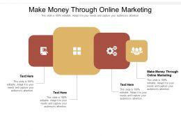 Make Money Through Online Marketing Ppt Powerpoint Presentation Slides Template Cpb
