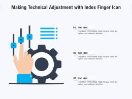 Making Technical Adjustment With Index Finger Icon