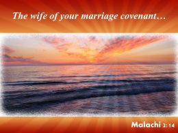 Malachi 2 14 The Wife Of Your Marriage Powerpoint Church Sermon