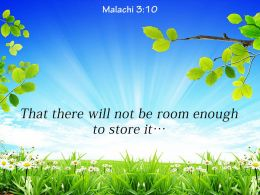 Malachi 3 10 That There Will Not Be Room Powerpoint Church Sermon
