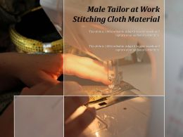 Male Tailor At Work Stitching Cloth Material