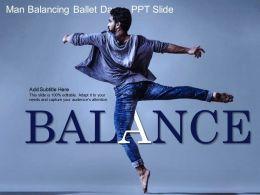 Man Balancing Balance Dance PPT Slide