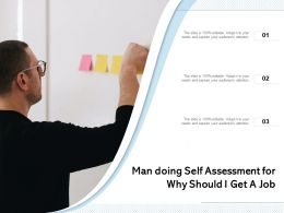 Man Doing Self Assessment For Why Should I Get A Job
