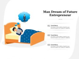 Man Dream Of Future Entrepreneur