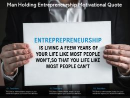 Man Holding Entrepreneurship Motivational Quote