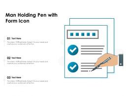Man Holding Pen With Form Icon