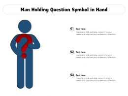 Man Holding Question Symbol In Hand