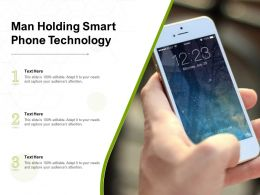 Man Holding Smart Phone Technology