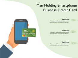 Man Holding Smartphone Business Credit Card