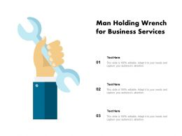 Man Holding Wrench For Business Services