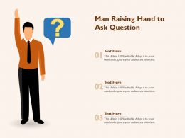 Man Raising Hand To Ask Question
