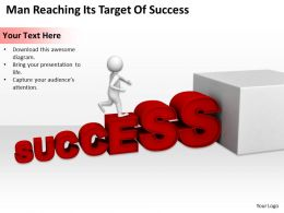 Man Reaching Its target Of Success Ppt Graphics Icons Powerpoint