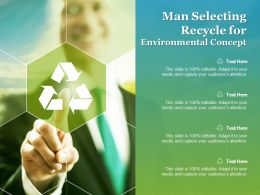 Man Selecting Recycle For Environmental Concept