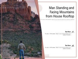 Man Standing And Facing Mountains From House Rooftop