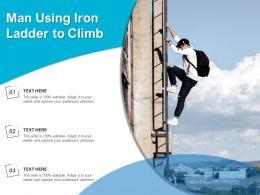 Man Using Iron Ladder To Climb