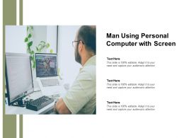 Man Using Personal Computer With Screen
