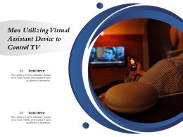 Man Utilizing Virtual Assistant Device To Control TV