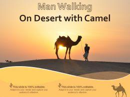 Man Walking On Desert With Camel