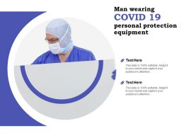Man Wearing COVID 19 Personal Protection Equipment