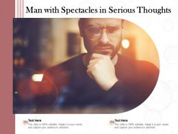 Man With Spectacles In Serious Thoughts