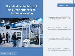 Man Working In Research And Development For Future Innovation