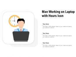 Man Working On Laptop With Hours Icon