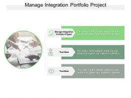 Manage Integration Portfolio Project Ppt Powerpoint Presentation Inspiration Designs Cpb