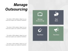 Manage Outsourcing Ppt Powerpoint Presentation Diagram Graph Charts Cpb