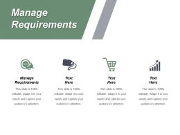 Manage Requirements Ppt Powerpoint Presentation Diagram Ppt Cpb