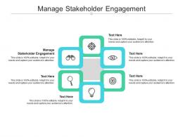 Manage Stakeholder Engagement Ppt Powerpoint Presentation Ideas Slideshow Cpb
