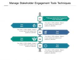 Manage Stakeholder Engagement Tools Techniques Ppt Powerpoint Presentation Cpb