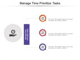 Manage Time Prioritize Tasks Ppt Powerpoint Presentation Model Inspiration Cpb