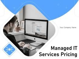 Managed It Services Pricing Powerpoint Presentation Slides